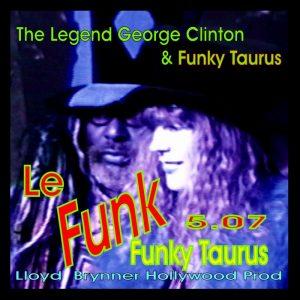 Le Funk George Clinton & Funky Taurus