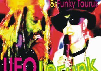UFO Le Funk  George Clinton & Funky Taurus